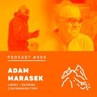 #005 8a.pl - Adam Marasek. Lawiny - rozmowa z ratownikiem TOPR