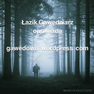 Gawędowo - S02E07 - Naciągacze, filmowanie i woda