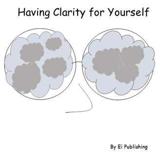 Having Clarity for Yourself