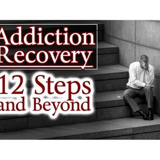Addiction Recovery: 12 Steps and Beyond