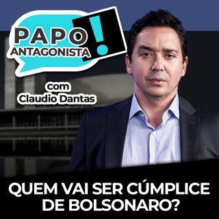 Quem vai ser cúmplice do Bolsonaro? - Papo com Claudio Dantas, Diogo Mainardi e João Gabbardo