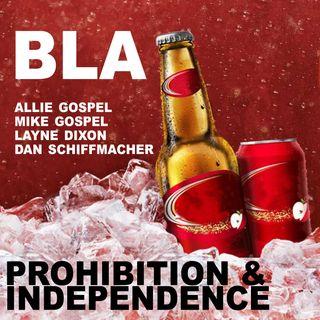BLA - Prohibition & Independence