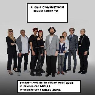 PUGLIA CONNECTION Summer Edition #2 - 21/06/2021