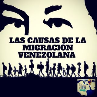 Las causa de la migración Venezolana