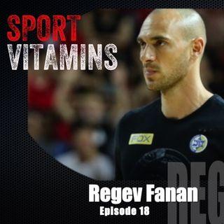 Episode 18- SPORT VITAMINS (ENG) / guest Regev Fanan, Strength Coach - Maccabi Tel Aviv
