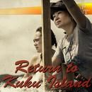 Return To Kuku Island
