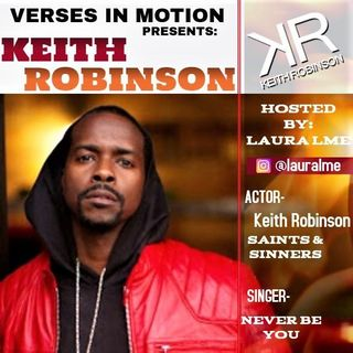 Verses In Motion with KEITH ROBINSON