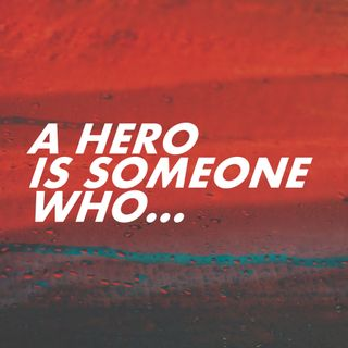 A Hero is Someone Who... - Pr Andy Yeoh