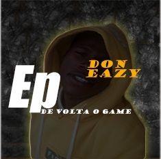 1 Don Eazy_-_De volta ao game