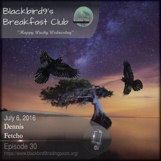 Dennis Fetcho Eyes Brexit - Blackbird9's Podcast