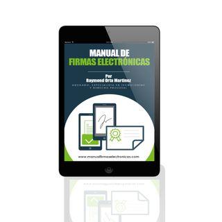 IT News Latinoamérica entrevista a @RaymondOrta sobre su Manual de Firmas Electrónicas