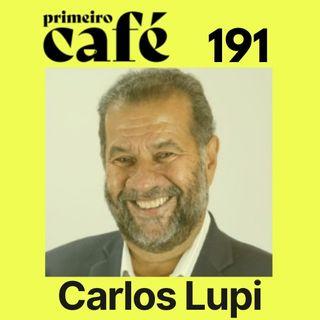 #191: Entrevista com Carlos Lupi