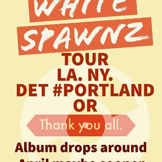 Episode 36 - White Spawnz Rap #Portland OR. Radio