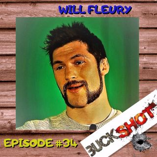 Episode 34 - Will Fleury