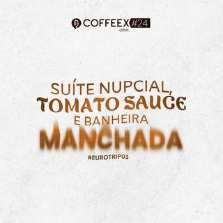 24 - Suíte nupcial, tomato sauce e banheira manchada #EuroTrip03
