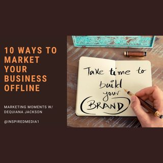 10 Ways to Market Your Business Offline