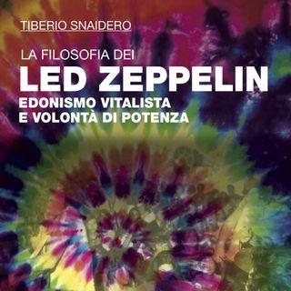 """Tiberio Snaidero """"La filosofia dei Led Zeppelin"""""""