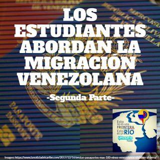 Los estudiantes abordan la migración Venezolana parte 2