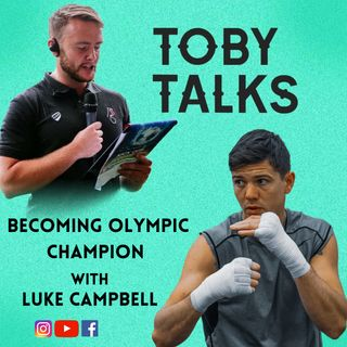 Ep 6: Becoming Olympic Champion with Luke Campbell