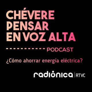 ¿Cómo ahorrar energía eléctrica?