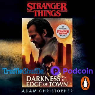 Conversation with Adam Christopher - Stranger Things: Darkness on the Edge of Town
