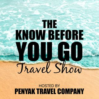 The Know Before You Go Travel Show