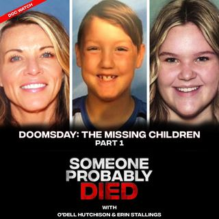 Sneak Peek - Doc Watch #9: Doomsday- The Missing Children Part 1