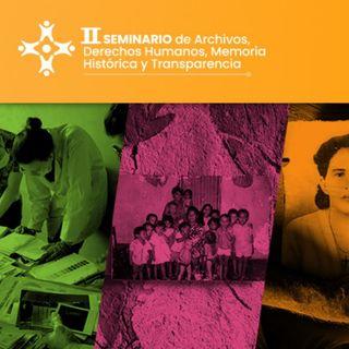 04 País con Memoria - II Seminario de Archivos, Derechos Humanos, Memoria Histórica y Transparencia