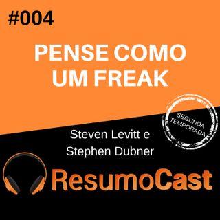 T2#004 Pense como um freak | Steven Levitt e Stephen Dubner