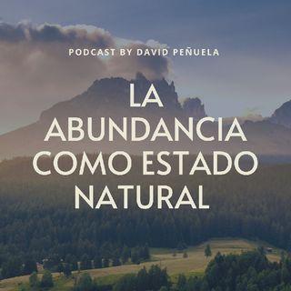 La Abundancia Como Estado Natural