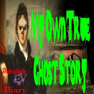 My Own True Ghost Story and Another Creepy Tale | Podcast