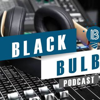 Blackbulb Podcast