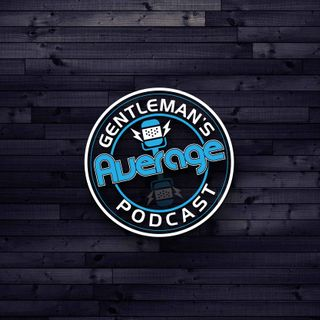 Episode 53 - Gentleman Travels, UFC, Watches, and Battleships
