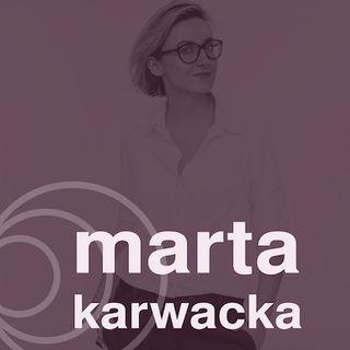 S02E10 | Marta Karwacka- Jak wprowadzić prawdziwą odpowiedzialność do naszego biznesu?
