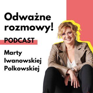 Szczęście, a #nażyć. Rozmowa z Sylwią Włodarską.