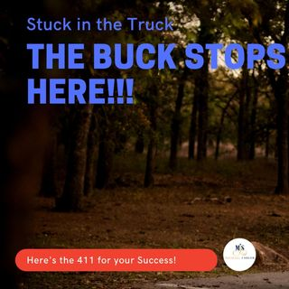 The Buck Stops Here!!  ep 78 3-10-2021