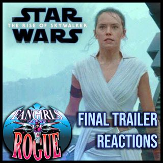 19.11: The Rise of Skywalker Trailer Reactions