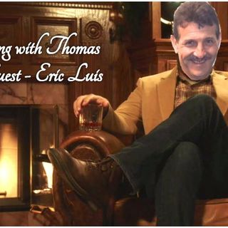 An evening with Thomas : Eric Luis