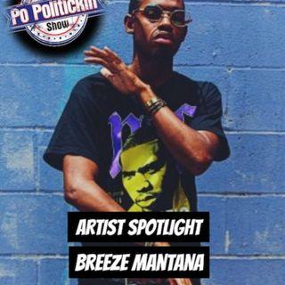 Artist Spotlight - Breeze Mantana | @BreezeMantana