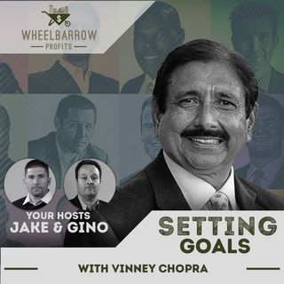 Setting Goals with Vinney Chopra