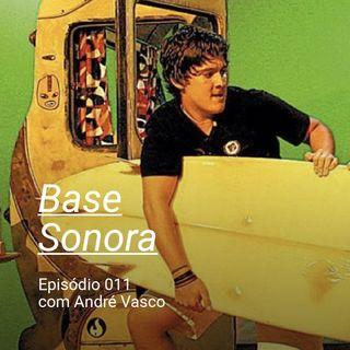Base Sonora 011 - André Vasco
