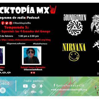 #RADIOPACHECO #ROCKTOPÍAMX Temporada 3 Programa 3 - Especial: Los 4 Grandes del #Grunge #AlAire 🎧🎙🎚