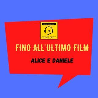 Fino all'ultimo film - Daniele e Alice