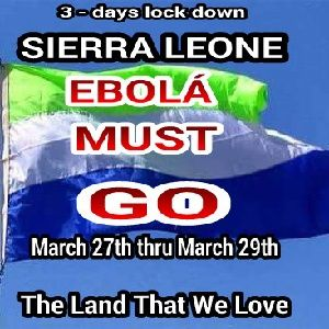 The LOCK DOWN IN SIERRA LEONE