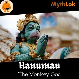 Hanuman : The Monkey God