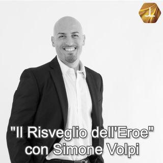 """""""Il Risveglio dell'Eroe"""" con Simone Volpi - prima parte  🎧🇮🇹"""