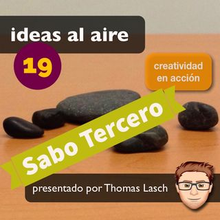 Ideas 019: Sabo Tercero - Inventor Studio
