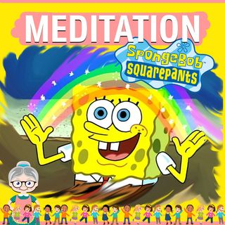 Spongebob Meditation for Kids