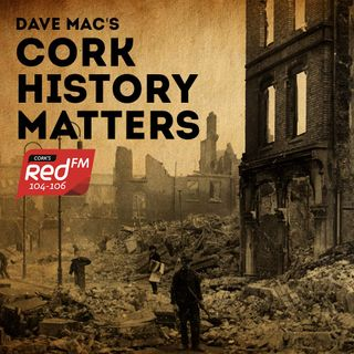 Cork History Matters - Truce, Treaty, Free State & Civil War