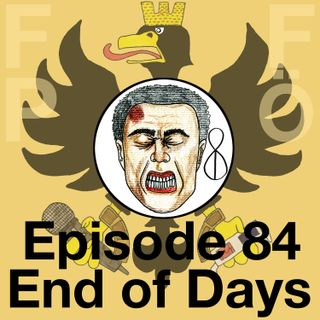 FFPÖ - 84th Episode - End of Days - 1999